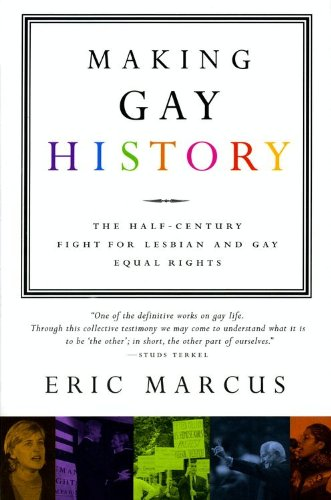 Eric Marcus, Uncovering Gay History